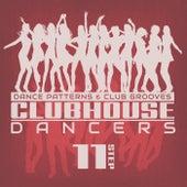 Clubhouse Dancers - Step. 11 de Various Artists