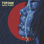 Rain Dance by Topjaw
