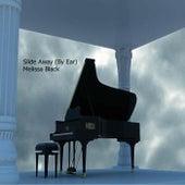 Slide Away (By Ear) by Melissa Black