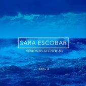 Sesiones Acústicas, Vol. 3 by Sara Escobar