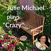 Crazy von Julie Michael