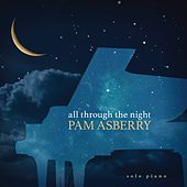 All Through the Night by Pam Asberry