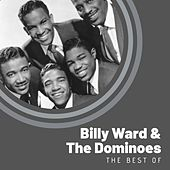 The Best of Billy Ward & The Dominoes von Billy Ward & the Dominoes