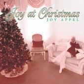 Joy At Christmas by Joy Appel