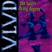 The Quass/Dying Degree de Violent Life Violent Death