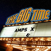 The Big Time - Single by AMPSEX