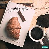 After Coffe: Lofi & Smooth Lounge Morning by Various Artists