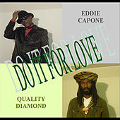 Do It For Love de Eddie Capone