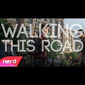Walking This Road by NerdOut