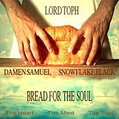 Bread for the Soul by Lord Toph