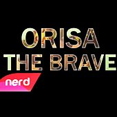 Orisa the Brave by NerdOut