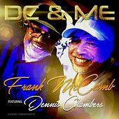 DC & Me (feat. Dennis Chambers) by Frank McComb