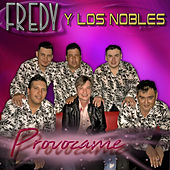 Provócame by Fredy Y Los Nobles