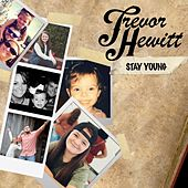 Stay Young by Trevor Hewitt
