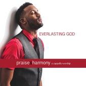 Everlasting God: Praise & Harmony A Cappella Worship de Keith Lancaster