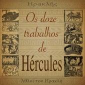 Os Doze Trabalhos De Hércules de Zé Ramalho
