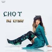 Pae Kyway di Chot