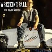 Wrecking Ball de Roberto