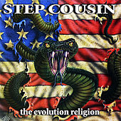 The Evolution Religion by Step Cousin