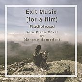 Exit Music (For a Film) von Mahroo Hamedani