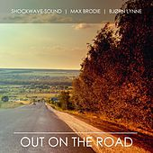 Out on the Road de Max Brodie Shockwave-Sound