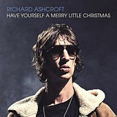 Have Yourself a Merry Little Christmas von Richard Ashcroft