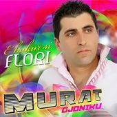 E bukur si flori von Murat Gjoniku