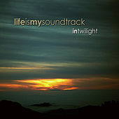 In Twilight by Life Is My Soundtrack