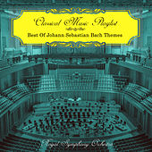 Classical Music Playlist - Best of Johann Sebastian Bach Themes de Royal Symphony Orchestra