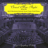 Classical Music Playlist - Best of Mendelssohn Bartholdy, Dvorak, Chopin, Vivaldi Themes de Royal Symphony Orchestra