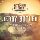 Les Idoles Américaines De La Soul: Jerry Butler, Vol. 1 de Jerry Butler