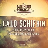 Les idoles de la musique sud-américaine : Lalo Schifrin, Vol. 1 di Lalo Schifrin