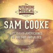Les Idoles Américaines Du Rhythm and Blues: Sam Cooke, Vol. 2 de Sam Cooke