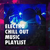 Electro Chill out Music Playlist by Musicas Electronicas, Minimal Lounge, Chillout Café
