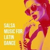 Salsa Music for Latin Dance von Grupo Latino, Salsa, Romantico Latino
