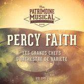 Les grands chefs d'orchestre de variété : Percy Faith, Vol. 1 by Percy Faith