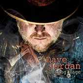 Burning Sage by Dave Jordan