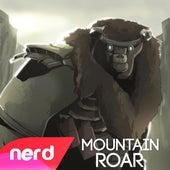 Mountain Roar by NerdOut