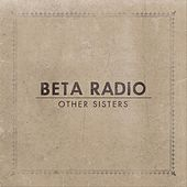 Other Sisters de Beta Radio