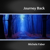 Journey Back by Michele Faber