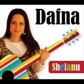 Shelanu by Dafna
