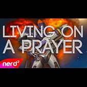 Living on a Prayer (Overwatch Version) by NerdOut