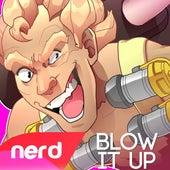 Blow It Up by NerdOut