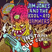 Instant Cult Classic by Jim Jones