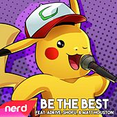 Be the Best by NerdOut