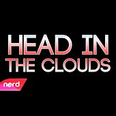 Head in the Clouds by NerdOut