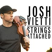 Strings Attached by Josh Vietti