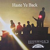 Haste Ye Back by Jefferson's Mandolins