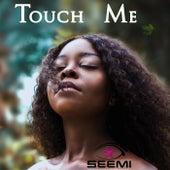 Touch Me by Lascelles Douglas