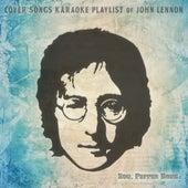 Cover Songs Karaoke Playlist of John Lennon von Stg. Pepper Band